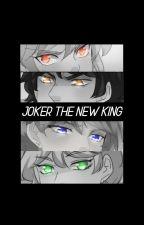 Joker The New King by RereAU