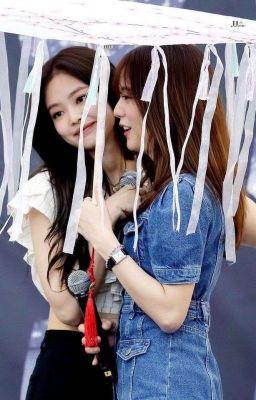 Đọc truyện [JENSOO] Chị Đại, Em Yêu Rồi (Cover)
