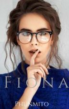 FIONA {ONGOING} by Phunmito
