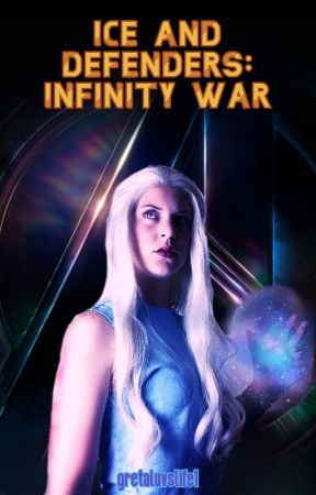 Ice and Defenders: Infinity War// Book 7 of the Frostbite Series by gretaluvslife1