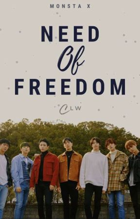 Need Of Freedom  [Monsta X]  by ClariLovesWonho