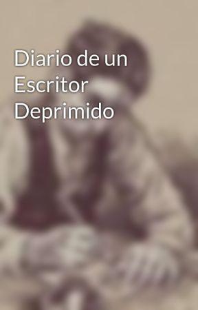 Diario de un Escritor Deprimido by SimpleMarkoAntonio
