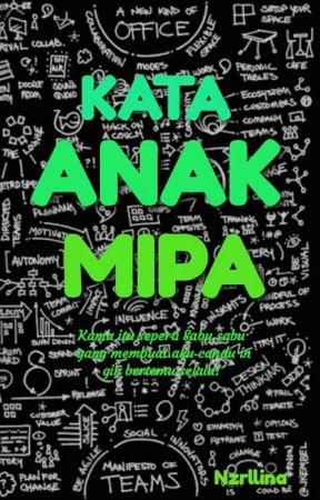 Kata Anak MIPA by Nzrlliana