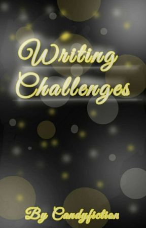 Writing Challenges by Candyfiction