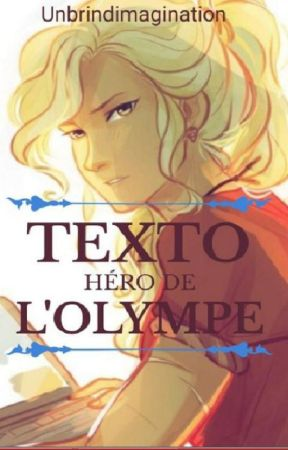 Textos Héros de l'Olympe [TERMINE] by Unbrindimagination