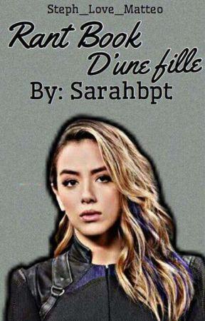 Rantbook d'une fille... by Sarahbpt