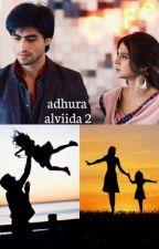 Adhura Alviida 2  by tereliyex