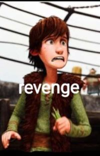 (httyd)watching revenge cover
