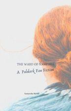 The Ward of Nampara: A Poldark Fan Fiction by SamanthaMarkle92