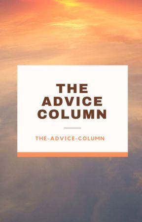 The Advice Column IV by The-Advice-Column