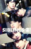 °•SIBLINGS 2•° [-♛BTS♛-]✔ cover