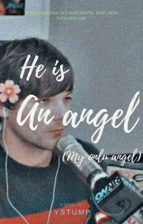 He Is An Angel (My Only Angel)  by YStump
