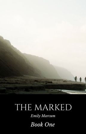 The Marked by emilyemarcum