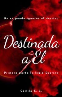 Destinada A Él || EN EDICIÓN cover