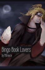 Bingo Book Lovers (Akatsuki!Various x Reader) by MDrayce