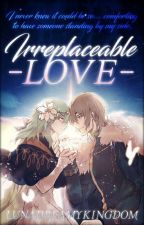 Irreplaceable Love / Fire Emblem / Byleth x Dimitri shortstories by LunaDreamyKingdom