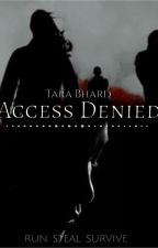Access Denied by Harlowner