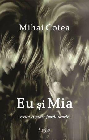 Eu și Mia by cotea_mihai