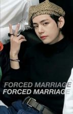 Forced marriage/KIM TAEHYUNG FF by nxa_axn