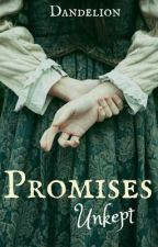 Promises Unkept by starfallhorizon