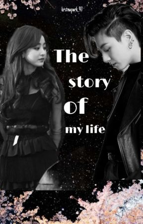 The Story Of My LOVE by Krstnapark_97
