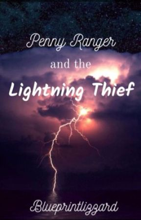 Penny Ranger and the Lightning Thief by Travelling_Writer