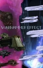 Warhammer Effect by Shadow_trooper