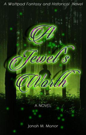 A Jewel's Worth[on hold] by JosefinaFAAD