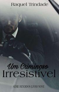 Um Criminoso Irresistível (Livro 9) cover