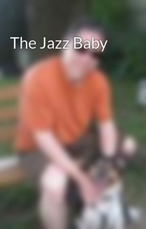 The Jazz Baby by Russ_Colchamiro
