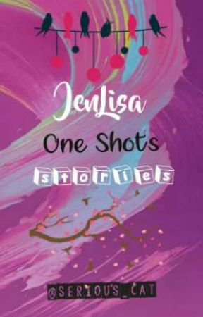 JenLisa | One Shot Stories by serious_cat