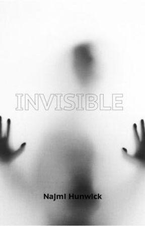Invisible  by NajmiHunwick23
