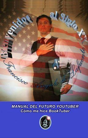 MANUAL DEL FUTURO YOUTUBER by Angulo