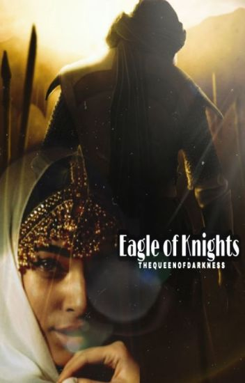 Eagle of Knights (An Arabic Love Story)