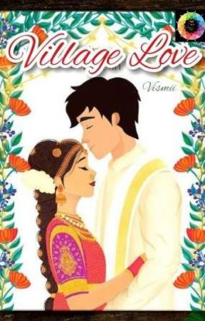 *Village Love*✔️(Love Series #1) (Available On Dreame) by vivya11