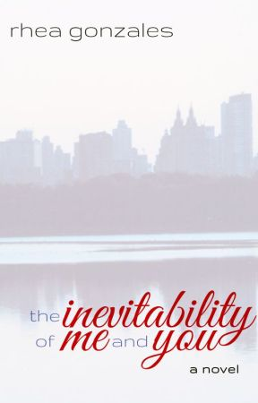 The Inevitability of Me and You (Improbabilities #2) by rheahime