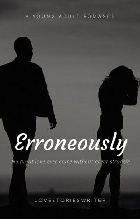 Erroneously (Slow Updates) by lovestorieswriter
