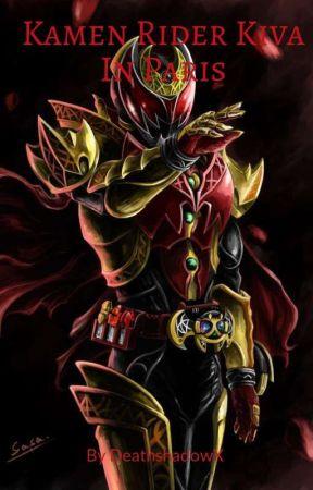 Kamen Rider Kiva in paris by DeathshadowX2015