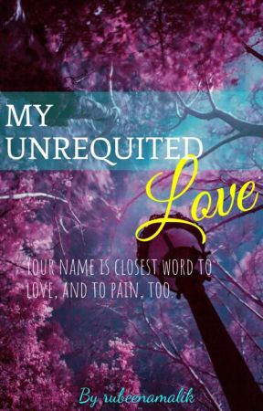 My Unrequited Love by Asterial_melina