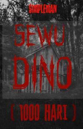 SEWU DINO (1000 HARI) by rifinsugiarto_