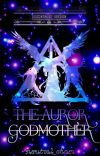 The Auror Godmother cover