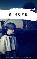 A Hope by Aiseu_Bear