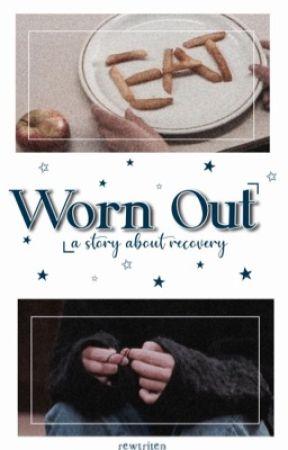 Worn Out by rewtriten