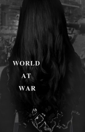 WORLD AT WAR by sweetteababyyy