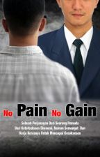 No Pain No Gain by wisma-irawan