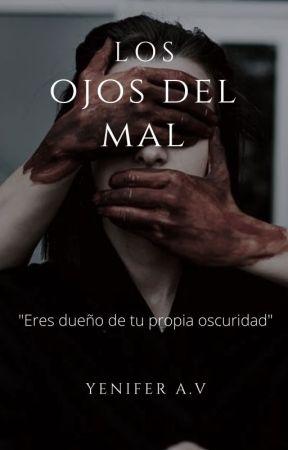 Los Ojos Del Mal by YeniAkushi