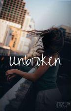 Unbroken  by SarahMohni