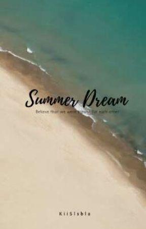 Summer Dream (On going) by kiislsbla