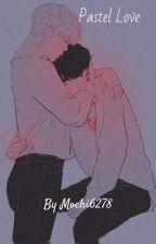 Pastel love  | •yoonmin• | by mochi6278