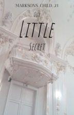 Our Little Secret by PrincessMarkiePooh